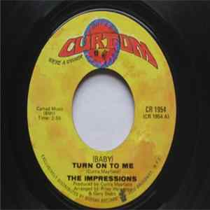 The Impressions - (Baby) Turn On To Me mp3