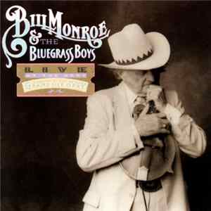 Bill Monroe & The Bluegrass Boys - Live At The Opry — Celebrating 50 Years On The Grand Ole Opry mp3