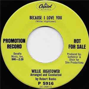 Willie Hightower - Because I Love You mp3