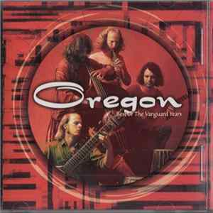 Oregon - Best Of The Vanguard Years mp3