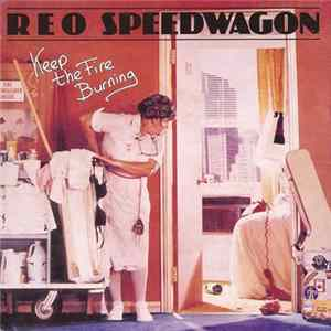 REO Speedwagon - Keep The Fire Burning mp3