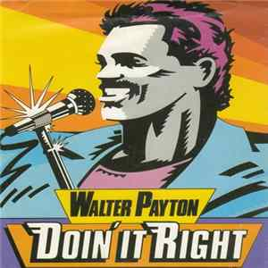 "Walter Payton - Kentucky Fried Chicken : ""Doin' It Right"" mp3"