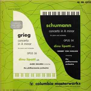 Grieg, Schumann, Dinu Lipatti - Concerto In A Minor For Piano And Orchestra mp3