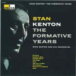 Stan Kenton - The Formative Years mp3