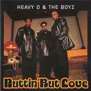 Heavy D & The Boyz - Nuttin' But Love mp3