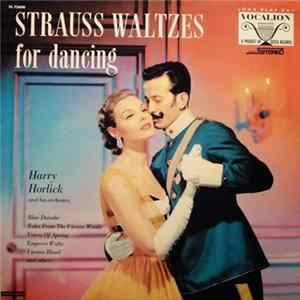 Harry Horlick And His Orchestra - Strauss Waltzes For Dancing mp3